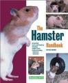 The Hamster Handbook - Patricia P. Bartlett