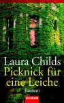 Picknick für eine Leiche - Laura Childs, Sabine Maier-Längsfeld