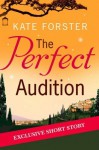 The Perfect Audition - Kate Forster
