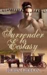 Surrender to Ecstasy - Robin Gideon