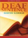 Deaf Sentence (MP3 Book) - David Lodge, Steven Crossley