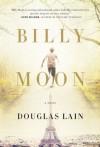 Billy Moon - Douglas Lain