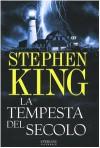 La tempesta del secolo - Tullio Dobner, Stephen King