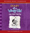 The Ugly Truth (The Diary of a Wimpy Kid series) - Jeff Kinney
