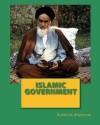 Islamic Government - Ruhollah Khomeini, George Carpozi Jr.