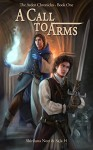 A Call to Arms: Book One of the Chronicles of Arden - Shiriluna Nott,SaJa H.