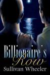 Billionaire's Row - Sullivan Wheeler