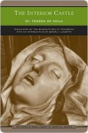 The Interior Castle (Barnes & Noble Library of Essential Reading) - Teresa of Ávila, Benedictines of Stanbrook, Beverly Lanzetta, Very Zimmerman