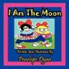 I Am the Moon - Penelope Dyan