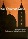 The Order Of Rome - Jack Holland