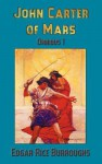 John Carter of Mars (Barsoom): Omnibus 1: A Princess of Mars, the Gods of Mars, Warlord of Mars - Edgar Rice Burroughs, Frank Earle Schoonover