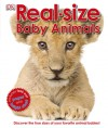 Real-size Baby Animals - Marie Greenwood