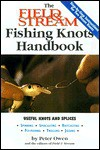 The Field & Stream Fishing Knots Handbook - Peter Owen