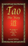 Tao - The Way - Special Edition - Laozi, Chaung Tzu, Liezi