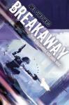 Breakaway (Cassandra Kresnov Novels) - Joel Shepherd