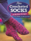 More Crocheted Socks: 16 All-New Designs - Janet Rehfeldt, Mary Jane Wood