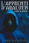 L'Apprenti d'Araluen 1 - L'Ordre des Rôdeurs (Aventure) (French Edition) - John Flanagan, Blandine Longre