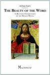 The Beauty of the Word: A Running Commentary on the Roman Missal - Anthony Esolen
