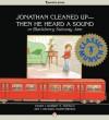 Jonathan Cleaned Up — Then He Heard a Sound: Or Blackberry Subway Jam - Robert Munsch, Michael Martchenko