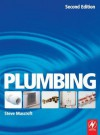 Plumbing: For Level 2 Technical Certificate and NVQ - Steve Muscroft