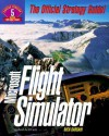 Microsoft Flight Simulator: The Official Strategy Guide (Secrets of the Games) - Nick Dargahi