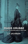 Marie Grubbe - A Lady of the Seventeenth Century - Jens Peter Jacobsen
