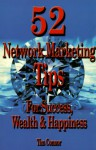 52 Network Marketing Tips for Success, Wealth and Happiness - Tim Connor