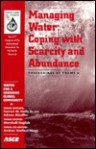 Managing Water: Coping with Scarcity and Abundance: Proceedings of Theme A: The 27th Congress of the International Association for Hydraulic Research: San Francisco, California, August 10-15, 1997 - American Society of Civil Engineers, Andras Szollosi-Nagy