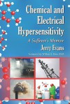 Chemical and Electrical Hypersensitivity: A Sufferer's Memoir - Jerry Evans