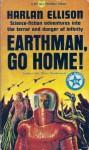 Earthman, Go Home! - Harlan Ellison