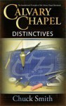 Calvary Chapel Distinctives - Chuck Smith, Merrie Destetano