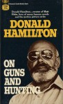 On Guns and Hunting - Donald Hamilton