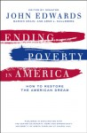 Ending Poverty in America: How to Restore the American Dream - John Edwards, Marion Crain