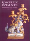 Porcelain in Palaces - John Ayers, Oliver Impey