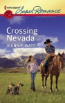 Crossing Nevada (Harlequin Super Romance) - Jeannie Watt