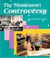 The Montessori Controversy/Instructors Guide - John Chattin-McNichols