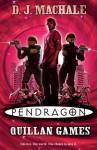 Pendragon: Quillan Games - D.J. MacHale