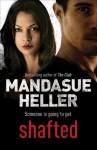 Shafted - Mandasue Heller