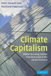 Climate Capitalism: Global Warming and the Transformation of the Global Economy - Peter Newell, Matthew Paterson