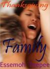 Family: Thanksgiving - Essemoh Teepee