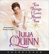 Ten Things I Love About You (Audio) - Rosalyn Landor, Julia Quinn