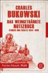 Das weingetränkte Notizbuch: Stories und Essays 1944-1990 Fischer Klassik PLUS (German Edition) - Charles Bukowski, Malte Krutzsch