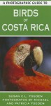 A Photographic Guide to Birds of Costa Rica - Susan C.L. Fogden
