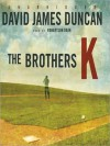 The Brothers K (MP3 Book) - David James Duncan, Robertson Dean