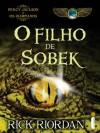 O filho de Sobek (Portuguese Edition) - Rick Riordan