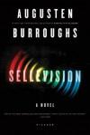 Sellevision - Augusten Burroughs