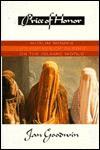 Price of Honor: Muslim Women Lift the Veil of Silence on the Islamic World (Price Honor) - Jan Goodwin