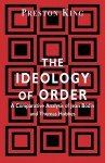 The Ideology Of Order: A Comparative Analysis Of Jean Bodin And Thomas Hobbes - Preston T. King