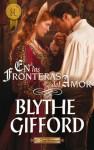 En las fronteras del amor (Harlequin Internacional) - Blythe Gifford, Juan Larrea Paguaga