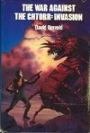 The War Against the Chtorr, Book 2: A Day for Damnation - David Gerrold